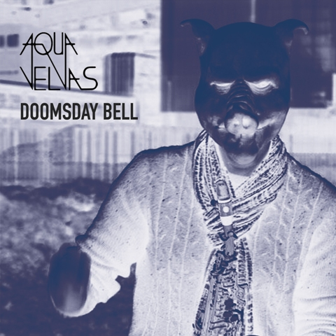 Aqua Velvas, Doomsday Bell